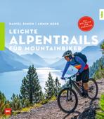 Leichte Alpentrails für Mountainbiker