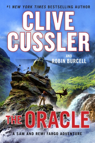 The Oracle - Clive Cussler & Robin Burcell - Clive Cussler & Robin Burcell