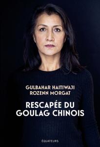 Rescapée du goulag chinois Boekomslag