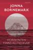 Jonna Bornemark - Horisonten finns alltid kvar artwork