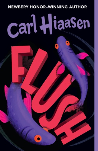Carl Hiaasen - Flush