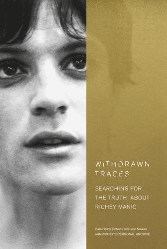 Sara Hawys Roberts & Leon Noakes - Withdrawn Traces