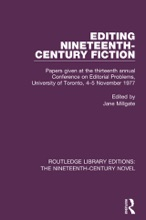 Editing Nineteenth-Century Fiction