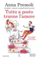 Download and Read Online Tutto a posto tranne l'amore