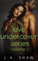 L.K. Shaw - Love Undercover artwork
