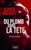 Olivier Bocquet - Du plomb dans la tête illustration