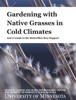 Gardening with Native Grasses in Cold Climates