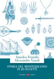 Storia del Mediterraneo in 20 oggetti