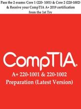 CompTIA A+ 220-1001 & 220-1002 Preparation (Latest Version)