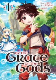 By the Grace of the Gods (Manga) 01 PDF Download