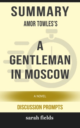 Summary: Amor Towles's A Gentleman in Moscow