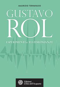 Gustavo Rol. Esperimenti e testimonianze Libro Cover