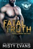 Fatal Truth, SEALs of Shadow Force Romantic Suspense Series, Book 1