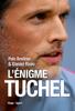 L'énigme Tuchel - Daniel Riolo & Polo Breitner