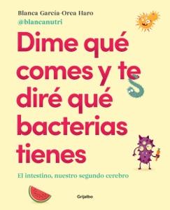 Dime qué comes y te diré qué bacterias tienes Book Cover
