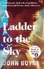 John Boyne - A Ladder to the Sky artwork