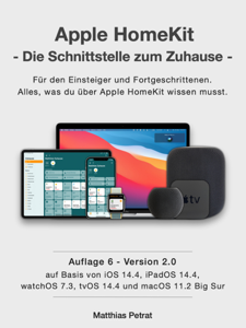 Apple HomeKit - die Schnittstelle zum Zuhause / Auflage 6 / Version 2.0 Buch-Cover