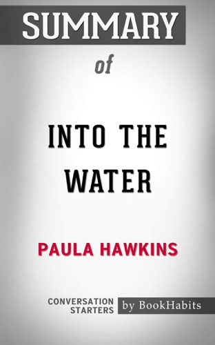 Book Habits - Summary of Into the Water by Paula Hawkins  Conversation Starters