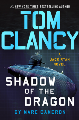 Marc Cameron - Tom Clancy Shadow of the Dragon book