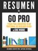 GO PRO: 7 Pasos Para Convertirse En Un Profesional Del Mercadeo En Red - Resumen del libro de Eric Worre