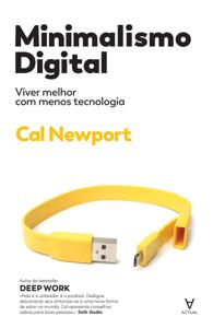 Minimalismo Digital: viver melhor com menos tecnologia Copertina del libro