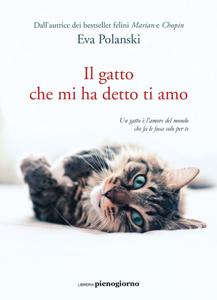 Il gatto che mi ha detto ti amo Libro Cover