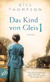 Download and Read Online Das Kind von Gleis 1