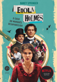 Enola Holmes: O caso do marquês desaparecido Book Cover