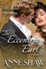 Bi-Curious Beginnings: The Eccentric Earl Prequel