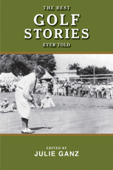 The Best Golf Stories Ever Told