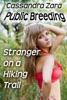 Public Breeding: Stranger On A Hiking Trail