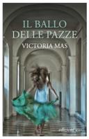 Download and Read Online Il ballo delle pazze