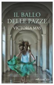 Il ballo delle pazze Libro Cover