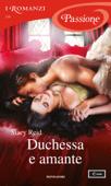 Duchessa e amante (I Romanzi Passione) Book Cover