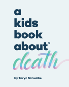 A Kids Book About Death