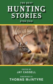 The Best Hunting Stories Ever Told PDF Download
