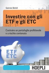 Investire con gli ETF e gli ETC Book Cover