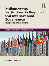 Parliamentary Institutions In Regional And International Governance