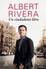 Albert Rivera - Un ciudadano libre portada