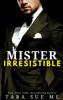 Tara Sue Me - Mister Irresistible artwork