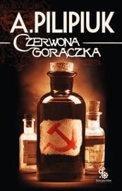 CZERWONA GORąCZKA