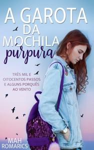 A Garota da mochila púrpura Book Cover