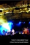 Totos Extended Tour