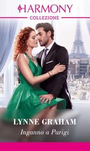 Inganno a Parigi di Lynne Graham Copertina del libro