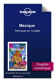 Mexique - Péninsule du Yucatán