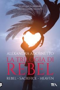 La trilogia di Rebel Book Cover