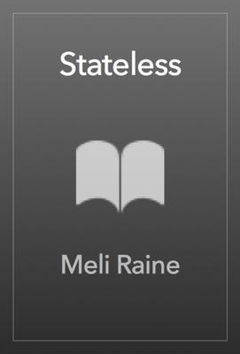 Stateless - Meli Raine book