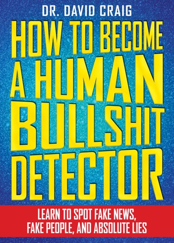 David Craig - How to Become a Human B******t Detector