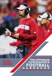 The Offensive Coordinator's Football Handbook
