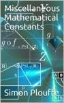 Miscellaneous Mathematical Constants